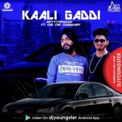 Kaali Gaddi song download by RhyythmDeep