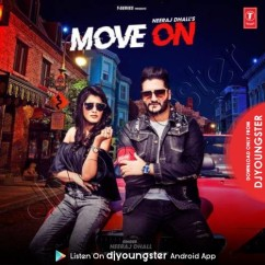 Move On song download by Neeraj Dhall