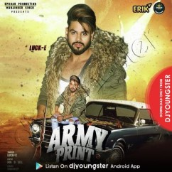 Army Print song download by Lucky Allapuri