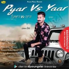 Pyar vs Yaar song download by Love Gill