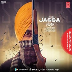 Jagga song download by Gursher Singh
