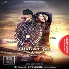 Mittran Da Naam song download by Lucky Singh Durgapuria
