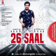 26 Saal song download by R Nait