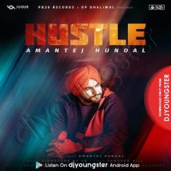 Hustle song download by Amantej Hundal