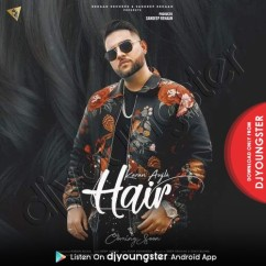 Hair song download by Karan Aujla