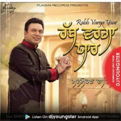 Rabb Varga Yaar song download by Manmohan Waris