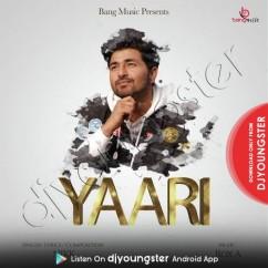 Yaari song download by Nikk