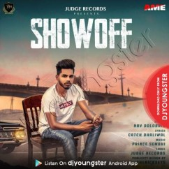 Show Off song download by Nav Dolorain