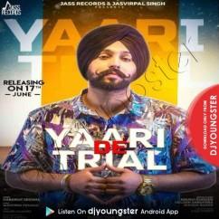 Yaari De Trial song download by Harkirat Grewal