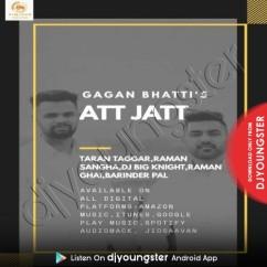 Att Jatt song download by Gagan Bhatti