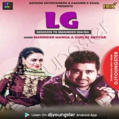 LG song download by Maninder Manga