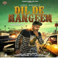 Dil De Rangeen song download by Jimmy Wraich
