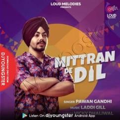 Mittran De Dil song download by Pawan Gandhi