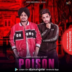 Poison song download by Sidhu Moosewala