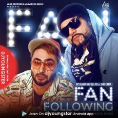 Fan Following song download by Nishawn Bhullar