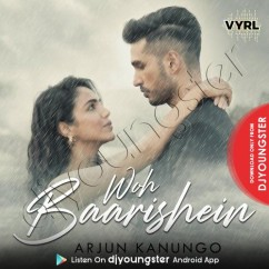 Woh Baarishein song download by Arjun Kanungo