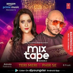 Teri Meri Phir Se Mixtape song download by B Praak
