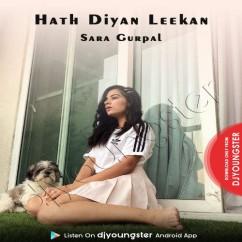 Hath Diyan Leekan song download by Sara Gurpal