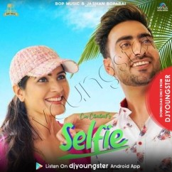 Selfie song download by CM Chahal