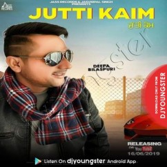 Jutti Kaim song download by Deepa Bilaspuri