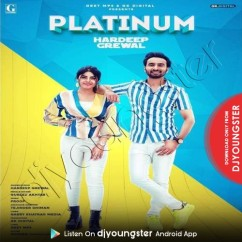 Platinum song download by Hardeep Grewal