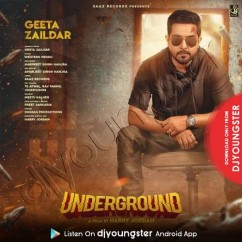 Underground song download by Geeta Zaildar