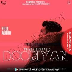 Dooriyan song download by Prabh Bisrao