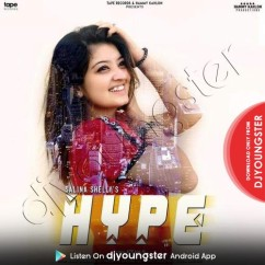 Hype song download by Salina Shelly