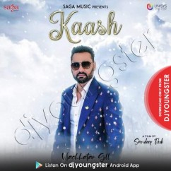 Kaash song download by Nachhatar Gill