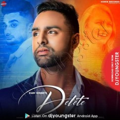 Delete song download by Kam Singh