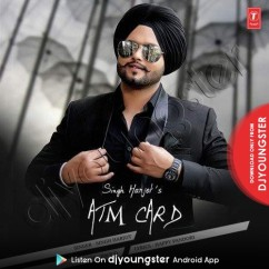Atm Card song download by Singh Harjot