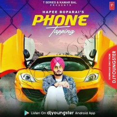 Phone Tapping song download by Hapee Boparai