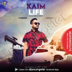Kaim Life song download by JP Randhawa
