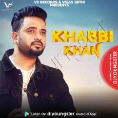 Khabbi Khan song download by Masha Ali