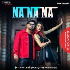 Na Na Na song download by Viruss