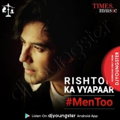 Rishton Ka Vyapaar song download by Karan B Oberoi