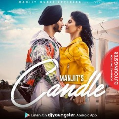 Candle song download by Manjit Singh