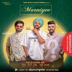 Morniyee song download by The Landers