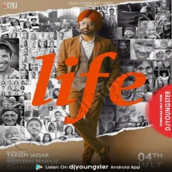 Life song download by Tarsem Jassar