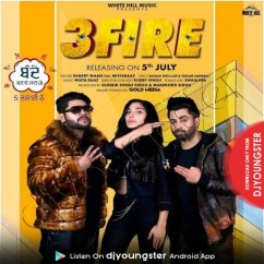 3 Fire song download by Sharry Maan