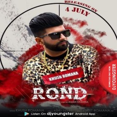 Rond song download by Khush Romana