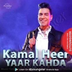 Yaar Kahda song download by Kamal Heer