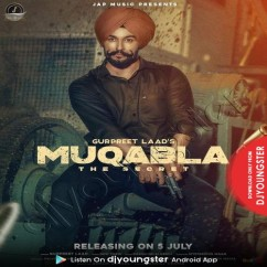 Muqabla song download by Gurpreet Laad