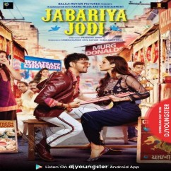 Jabariya Jodi song download by Yo Yo Honey Singh