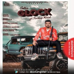 Glock song download by Sukhe