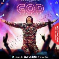 God Audience song download by Mukh Mantri
