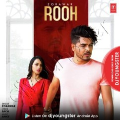 Rooh song download by Zorawar