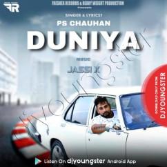 Duniya song download by PS Chauhan