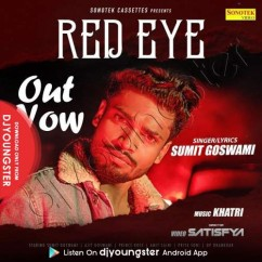 Red Eye song download by Sumit Goswami