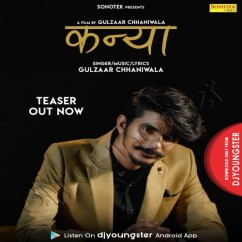 Kanya song download by Gulzaar Chhaniwala